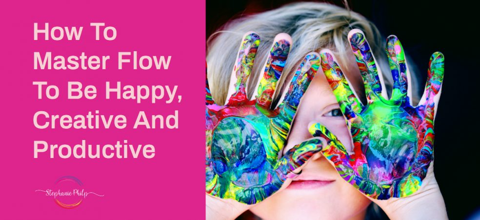 How to Master Flow To Be Happy, Creative And Productive image of child