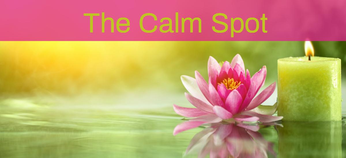 The Calm Spot