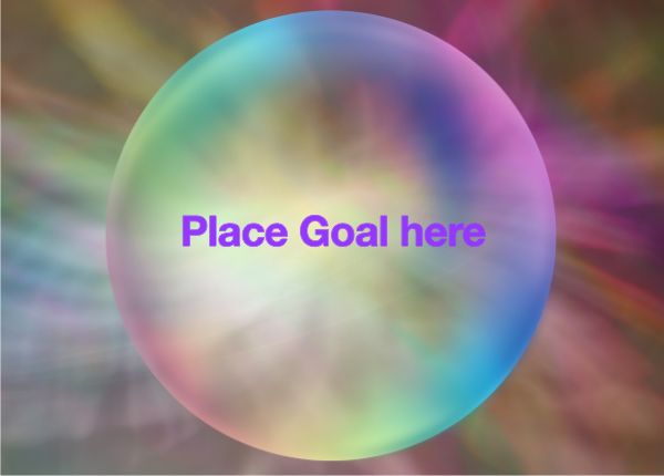 Place goal here bubble